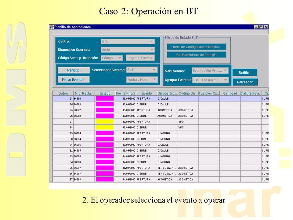 2. El operador selecciona el evento a operar