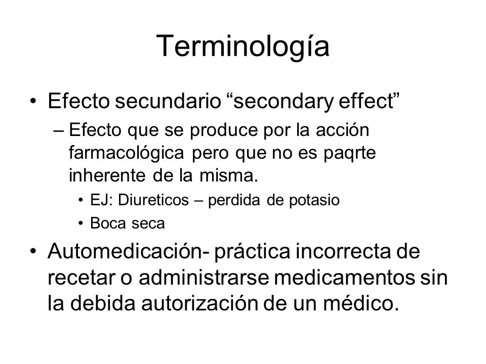 Terminología Efecto secundario secondary effect