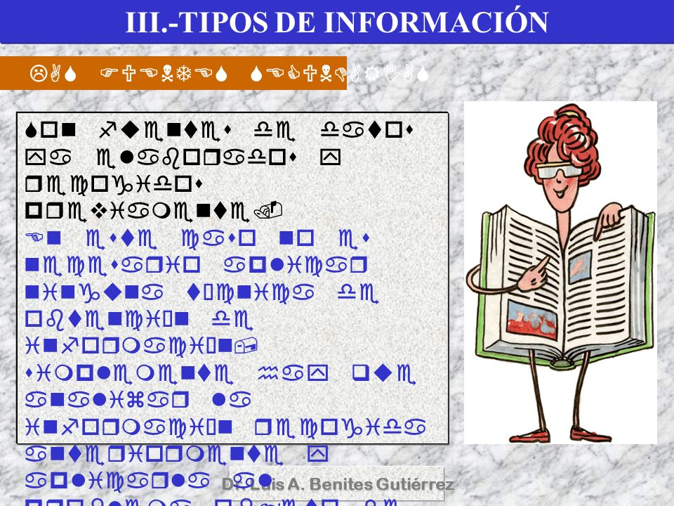 III.-TIPOS DE INFORMACIÓN Dr. Luis A. Benites Gutiérrez