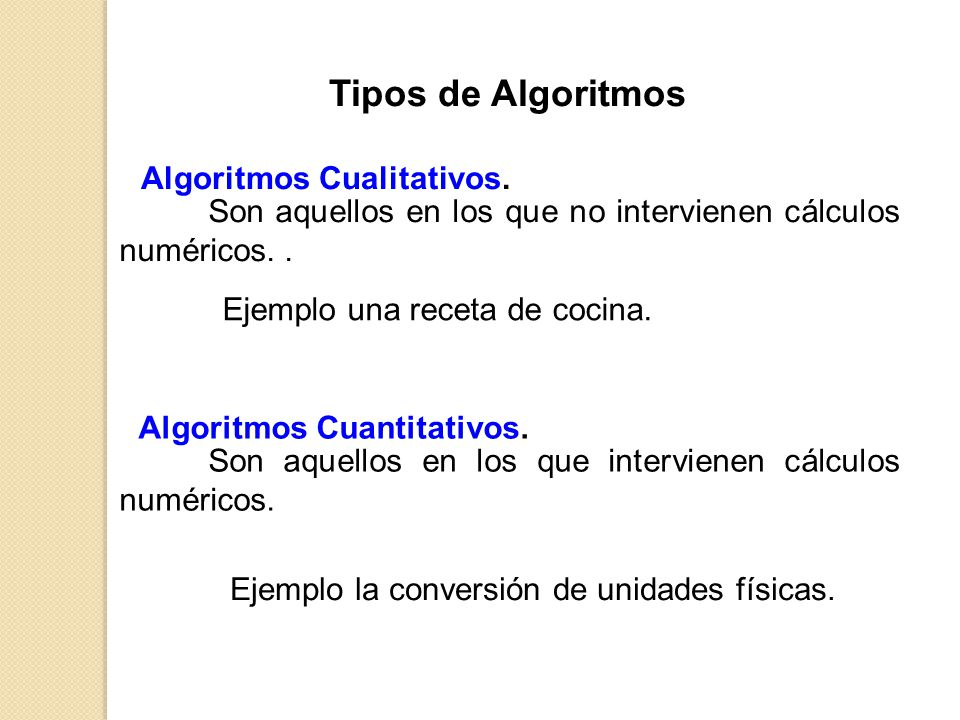 Algoritmos Cualitativos. Algoritmos Cuantitativos.