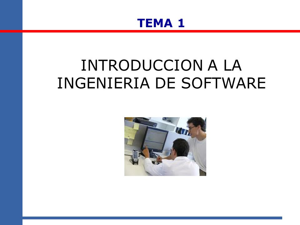 INTRODUCCION A LA INGENIERIA DE SOFTWARE