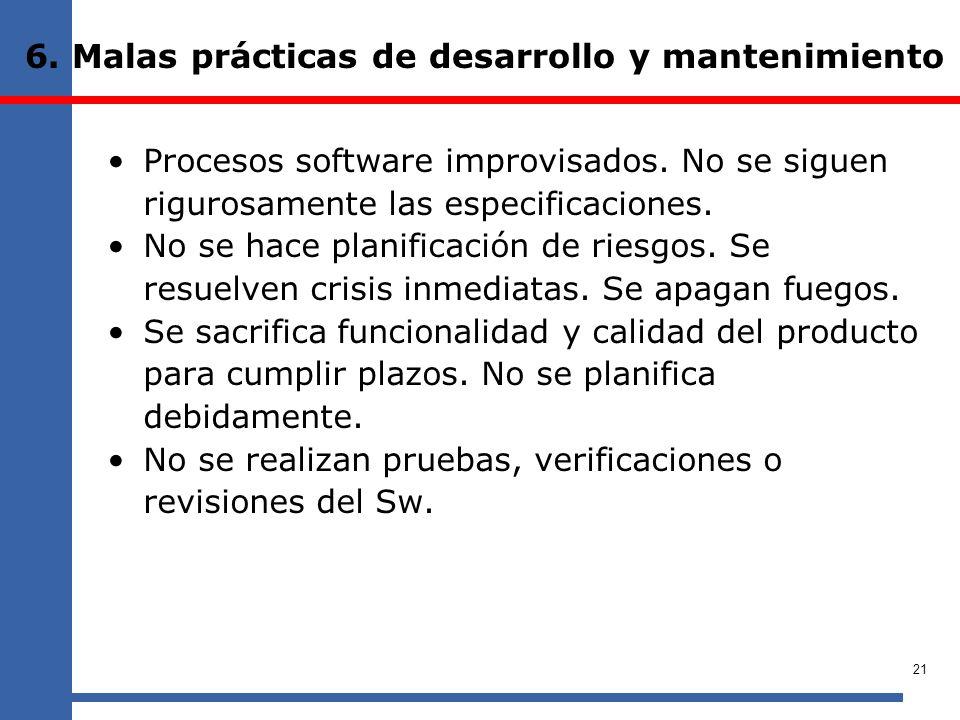 6. Malas prácticas de desarrollo y mantenimiento