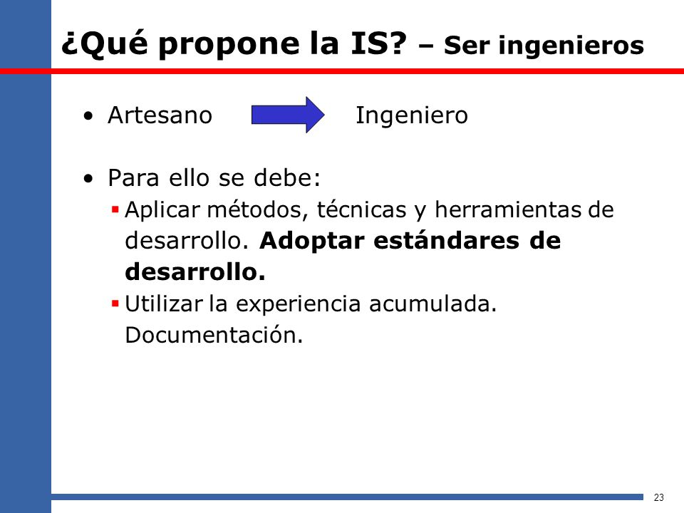 ¿Qué propone la IS – Ser ingenieros