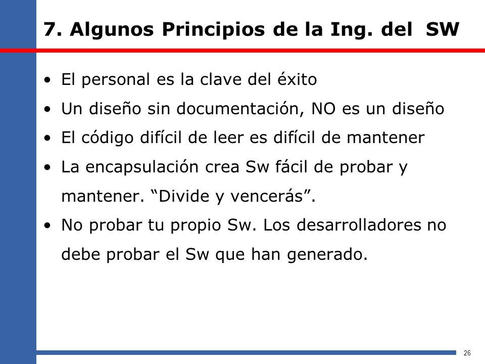 7. Algunos Principios de la Ing. del SW