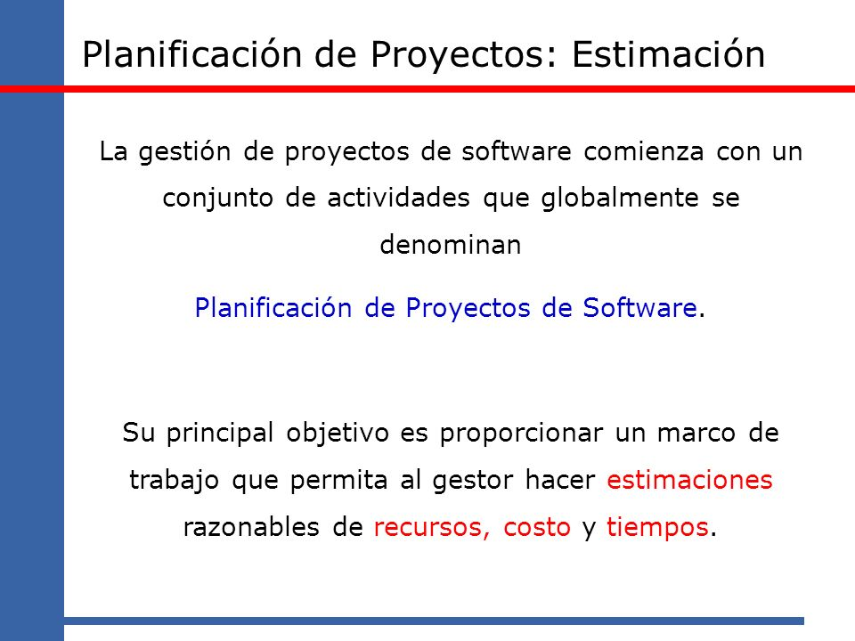 Planificación de Proyectos: Estimación