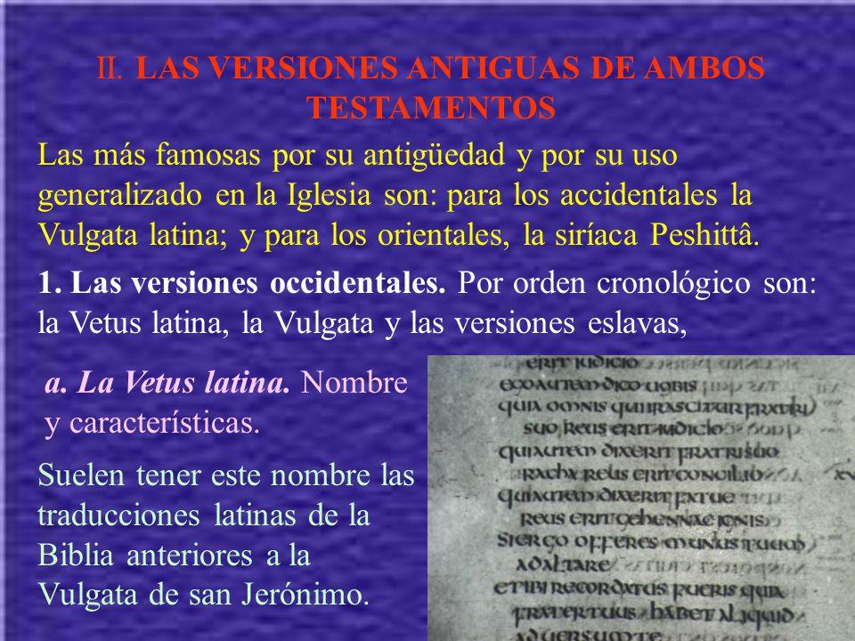 II. LAS VERSIONES ANTIGUAS DE AMBOS TESTAMENTOS