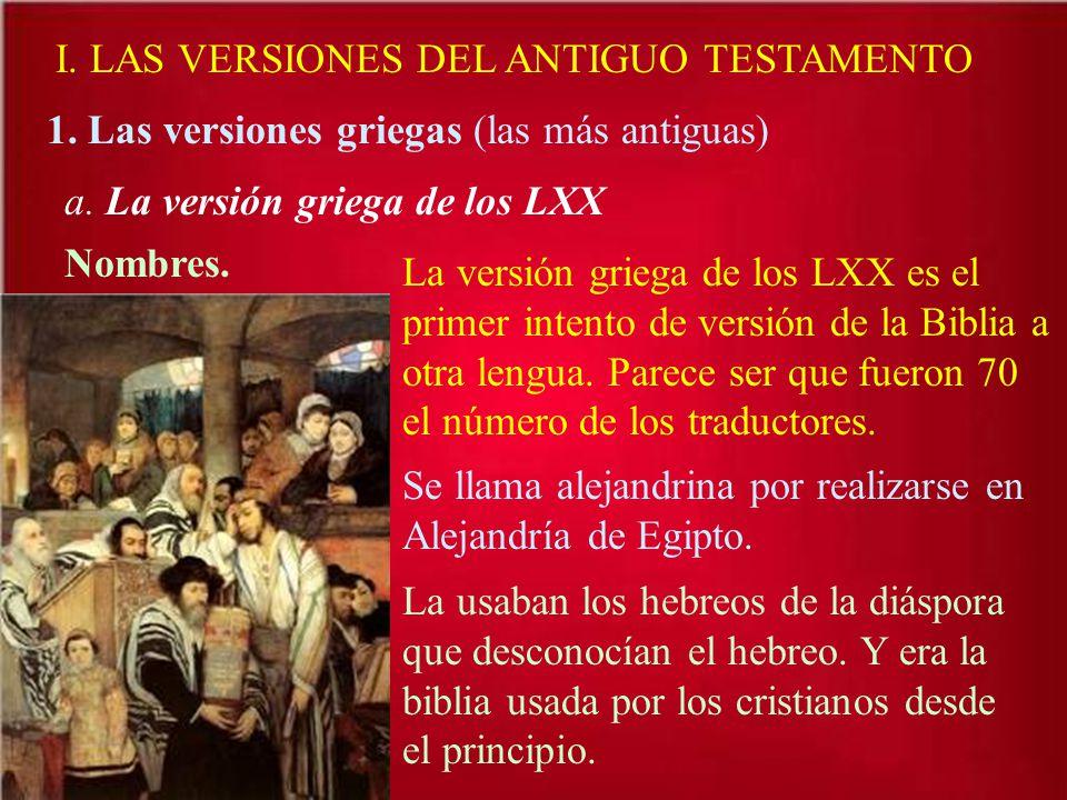 I. LAS VERSIONES DEL ANTIGUO TESTAMENTO
