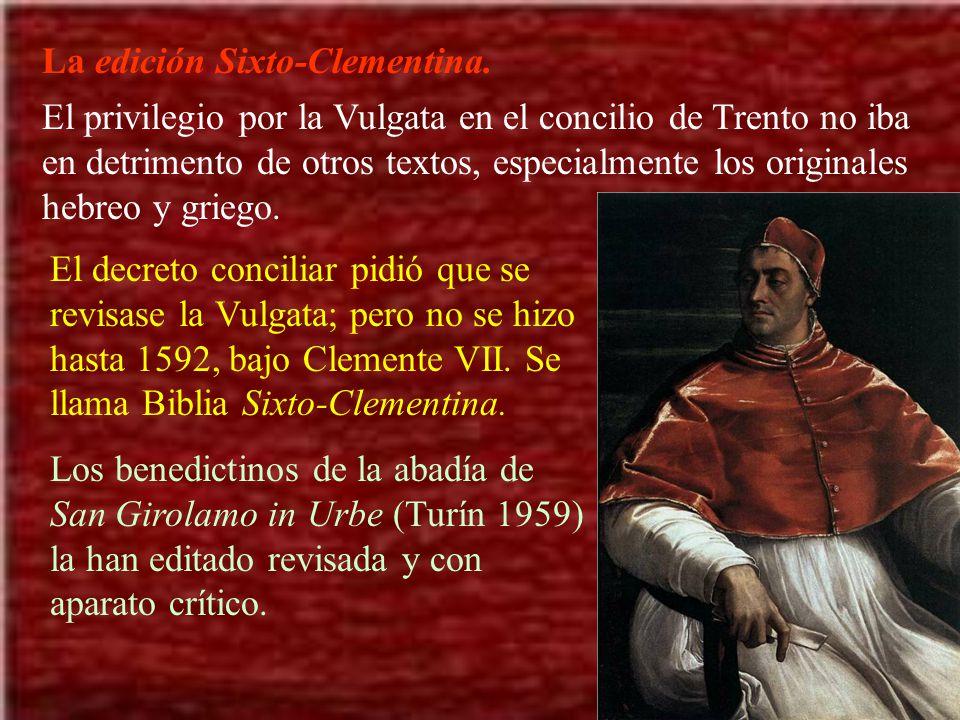 La edición Sixto-Clementina.