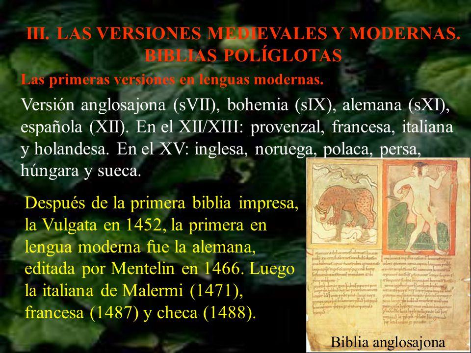 III. LAS VERSIONES MEDIEVALES Y MODERNAS. BIBLIAS POLÍGLOTAS