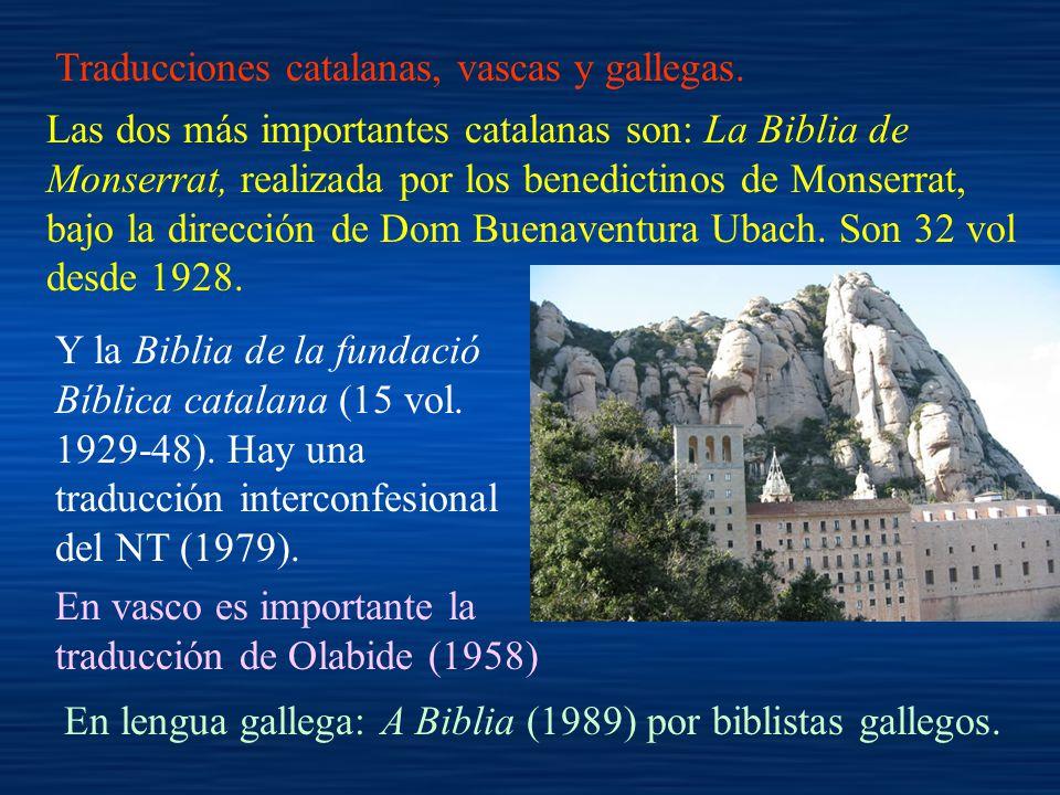 Traducciones catalanas, vascas y gallegas.
