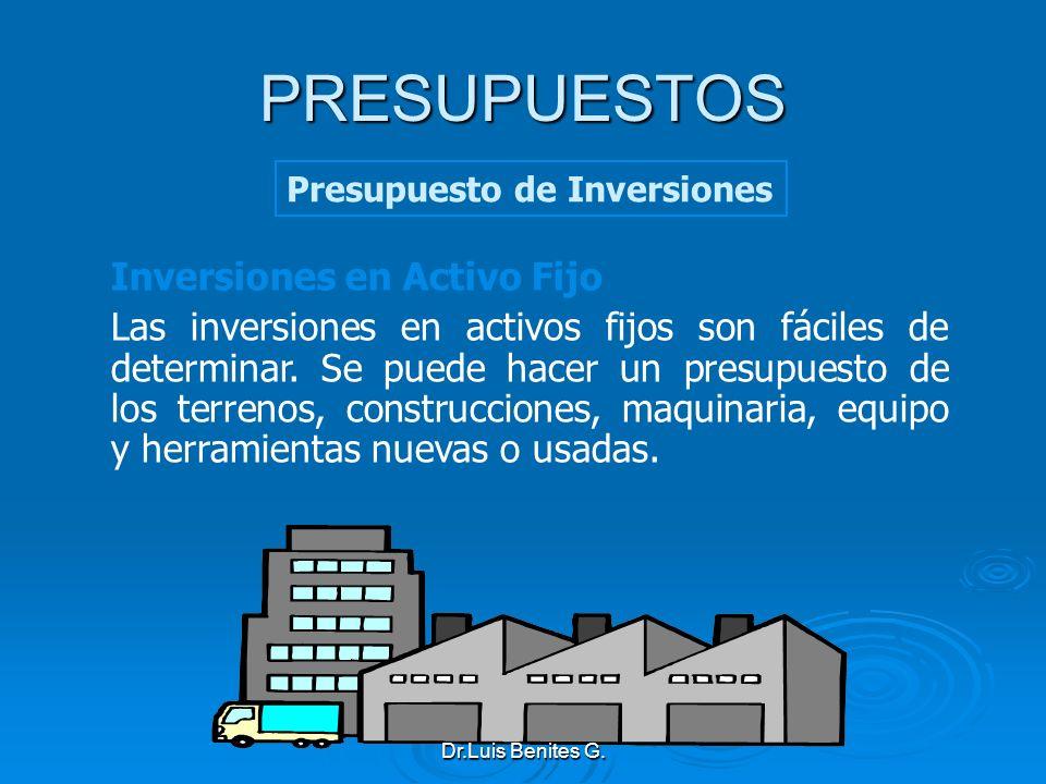 PRESUPUESTOS Inversiones en Activo Fijo