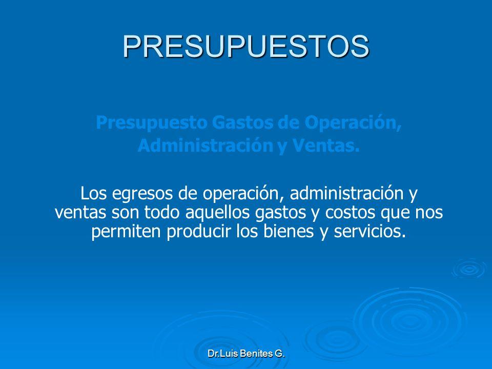 Presupuesto Gastos de Operación, Administración y Ventas.