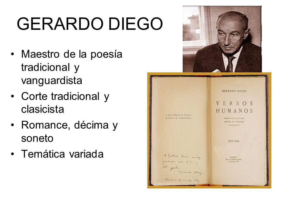 GERARDO DIEGO Maestro de la poesía tradicional y vanguardista