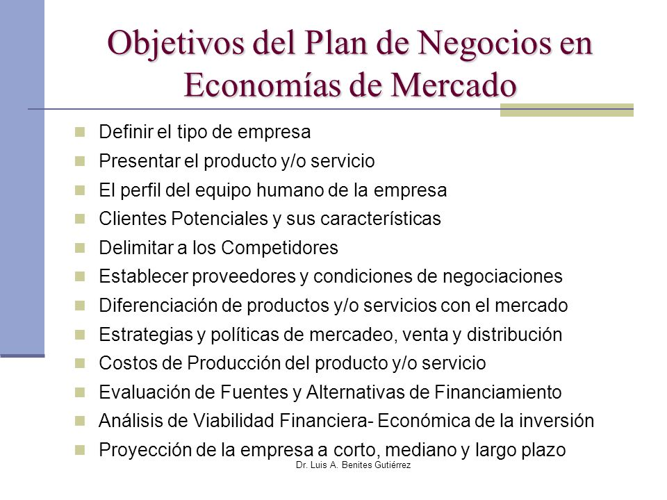 Objetivos del Plan de Negocios en Economías de Mercado