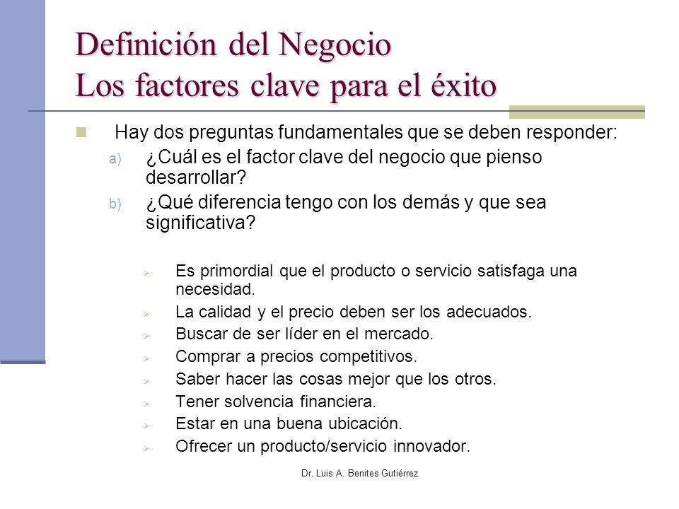 Definición del Negocio Los factores clave para el éxito