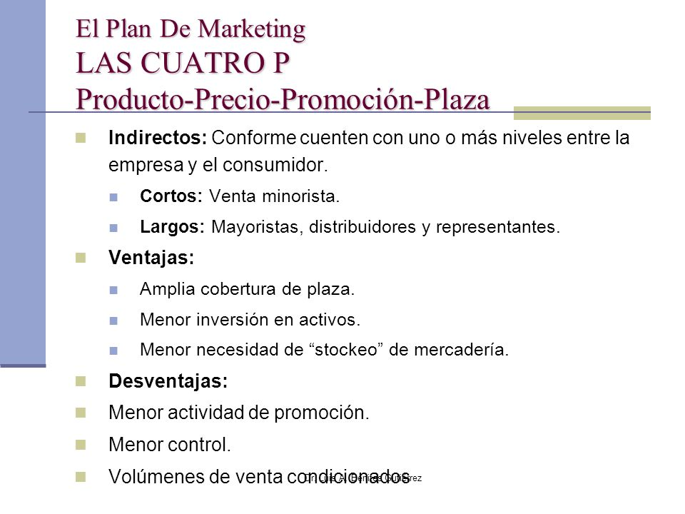 El Plan De Marketing LAS CUATRO P Producto-Precio-Promoción-Plaza