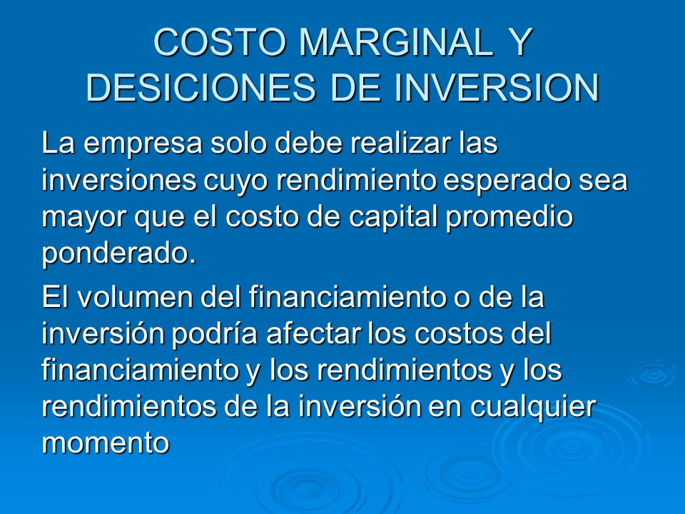 COSTO MARGINAL Y DESICIONES DE INVERSION