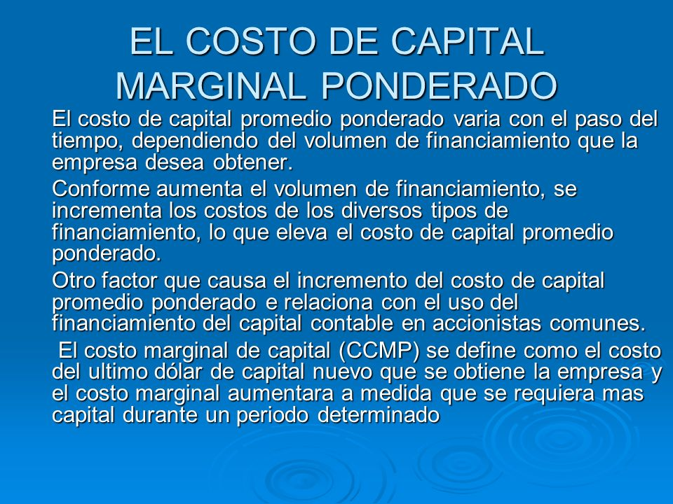 EL COSTO DE CAPITAL MARGINAL PONDERADO