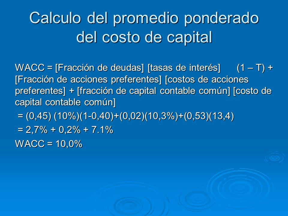 Calculo del promedio ponderado del costo de capital
