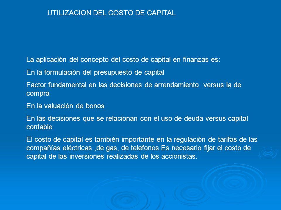 UTILIZACION DEL COSTO DE CAPITAL