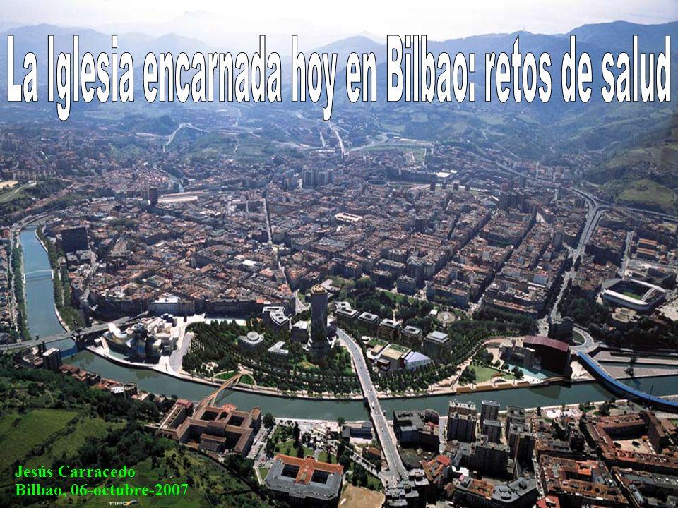 La Iglesia encarnada hoy en Bilbao: retos de salud