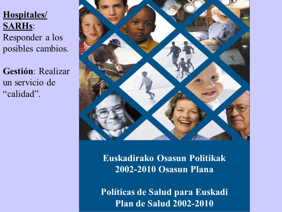 Euskadirako Osasun Politikak Políticas de Salud para Euskadi