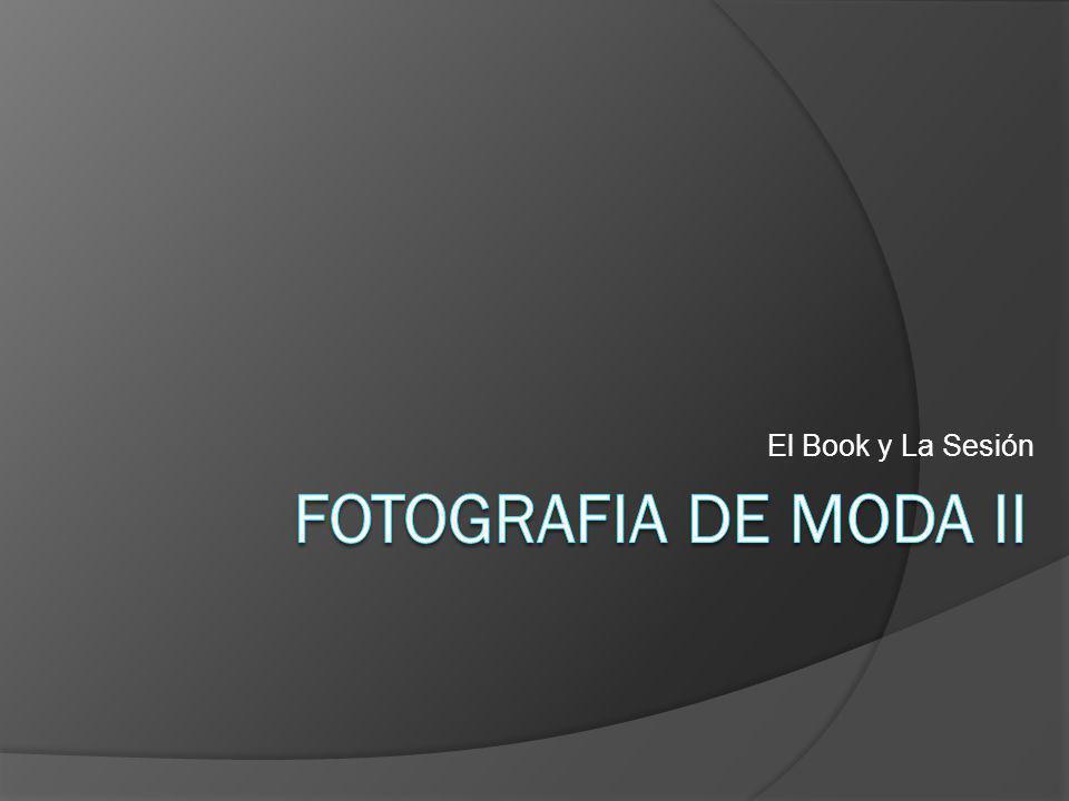 El Book y La Sesión Fotografia de Moda II