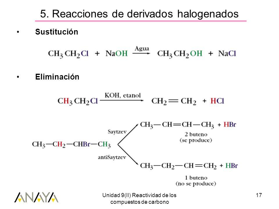5. Reacciones de derivados halogenados