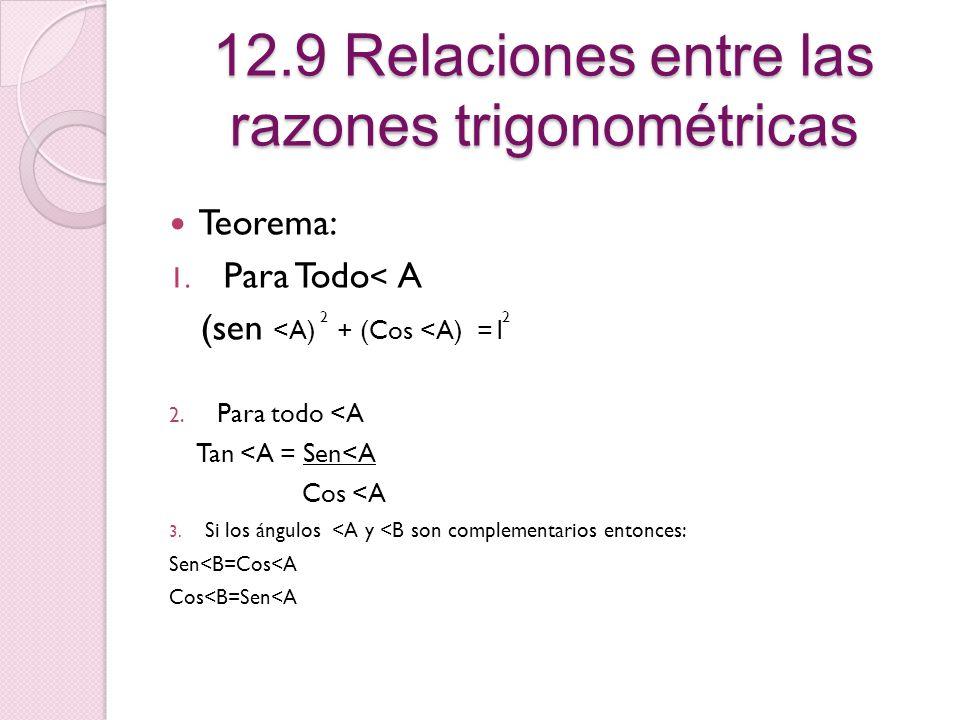 12.9 Relaciones entre las razones trigonométricas