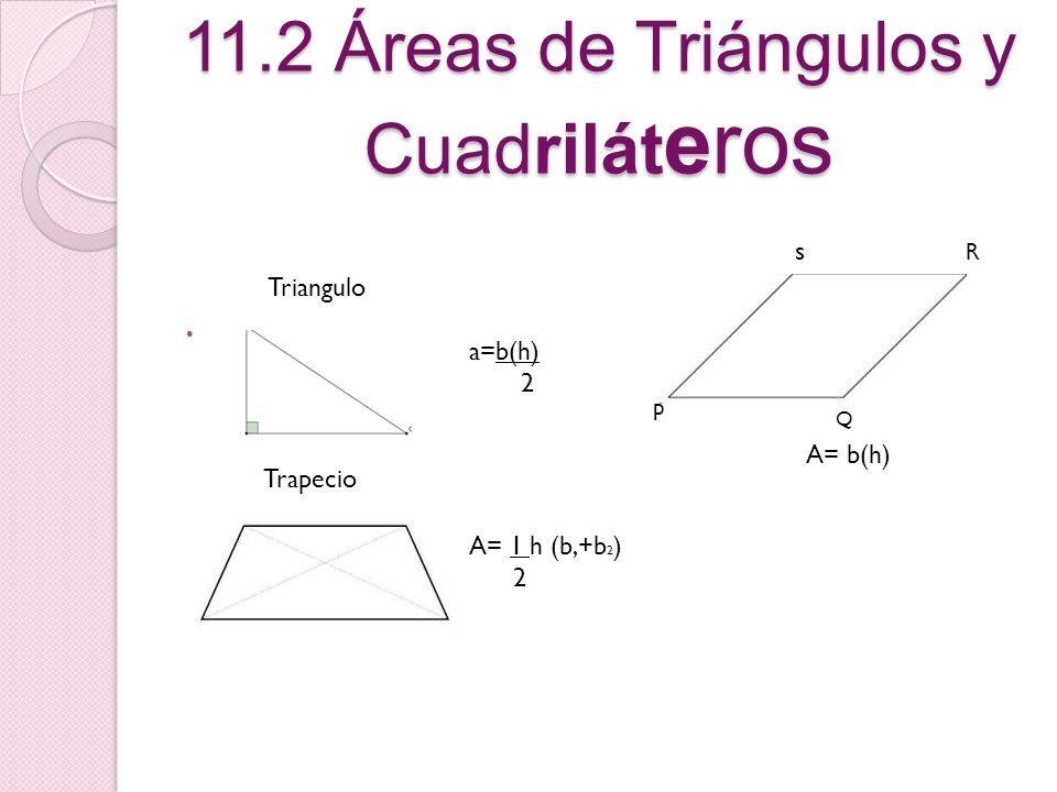 11.2 Áreas de Triángulos y Cuadriláteros