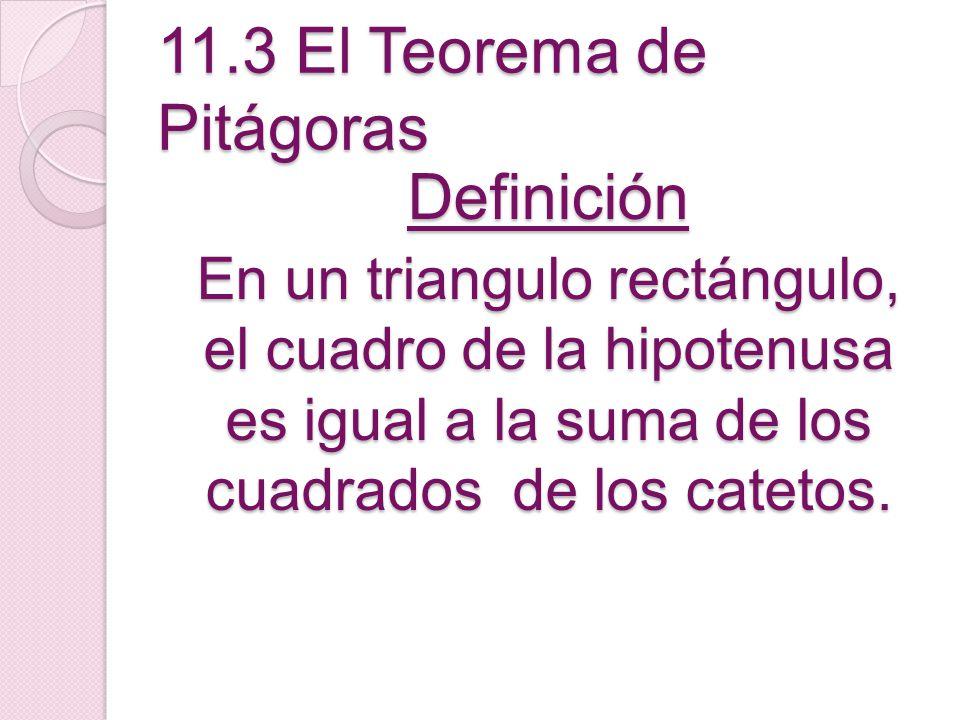 11.3 El Teorema de Pitágoras
