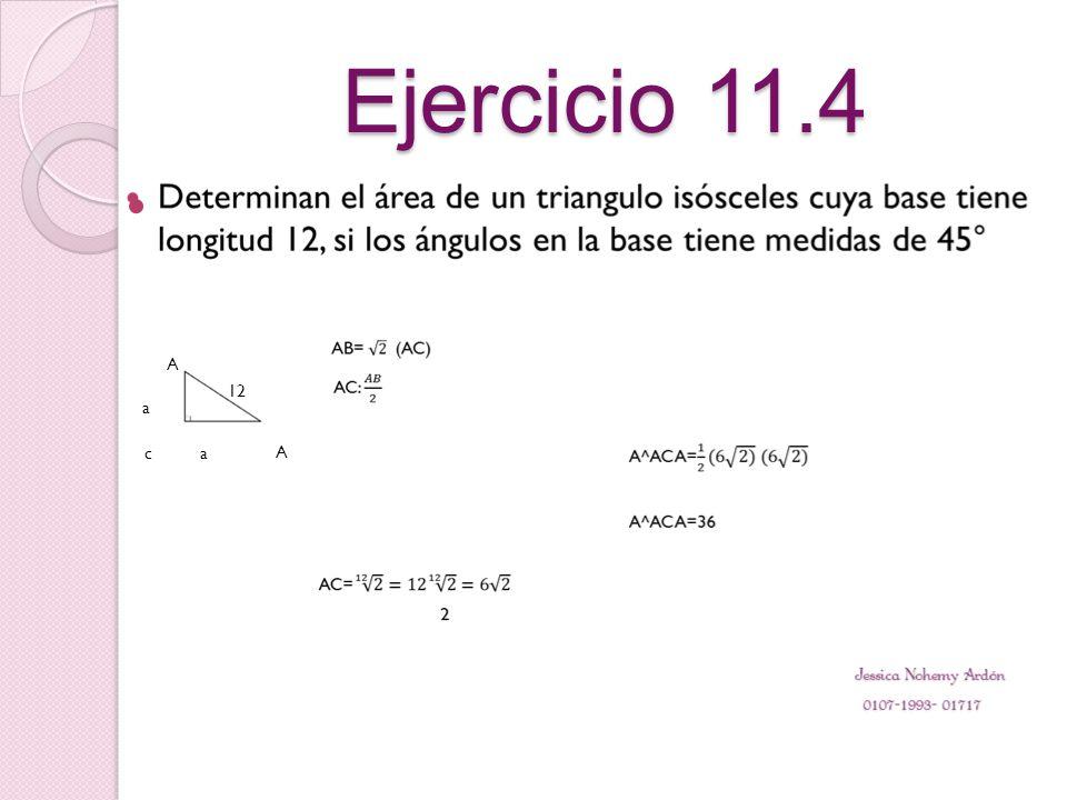 Ejercicio 11.4 A 12 a c a A