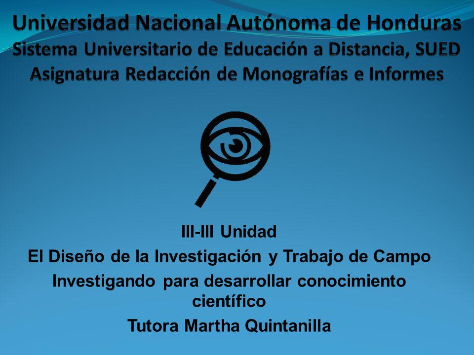 Universidad Nacional Autónoma de Honduras Sistema Universitario de Educación a Distancia, SUED Asignatura Redacción de Monografías e Informes