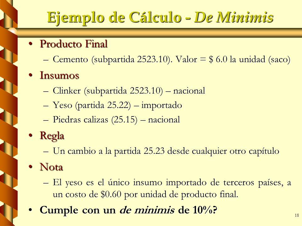 Ejemplo de Cálculo - De Minimis