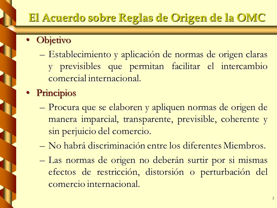 El Acuerdo sobre Reglas de Origen de la OMC
