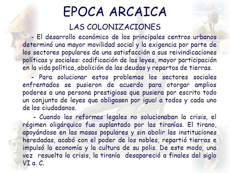 EPOCA ARCAICA LAS COLONIZACIONES