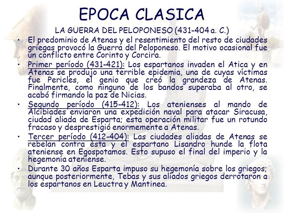 LA GUERRA DEL PELOPONESO (431-404 a. C.)
