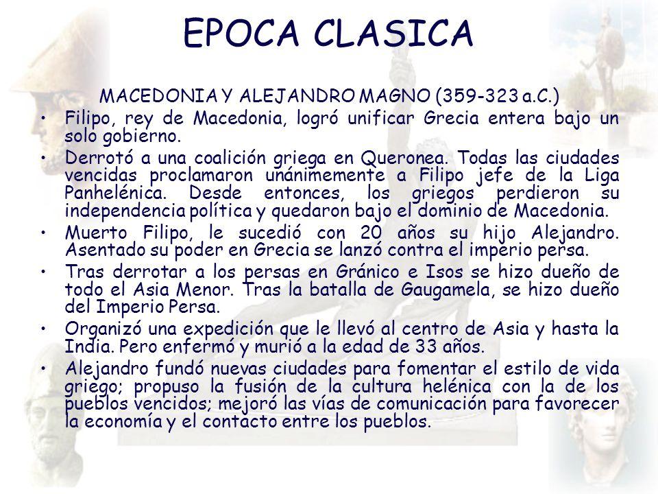 MACEDONIA Y ALEJANDRO MAGNO (359-323 a.C.)