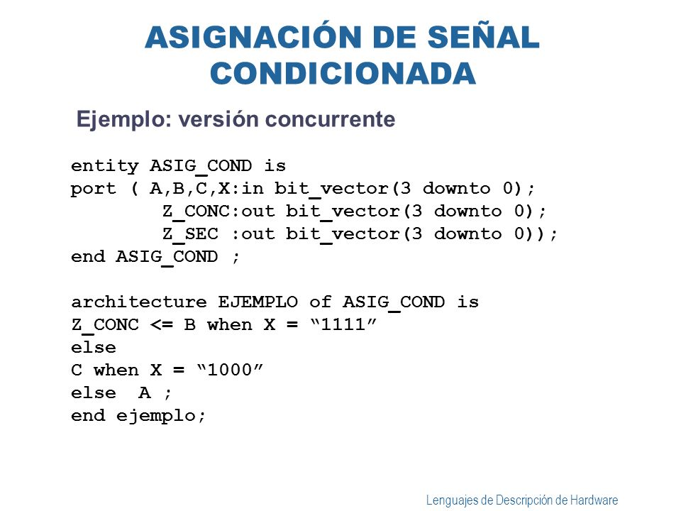 ASIGNACIÓN DE SEÑAL CONDICIONADA