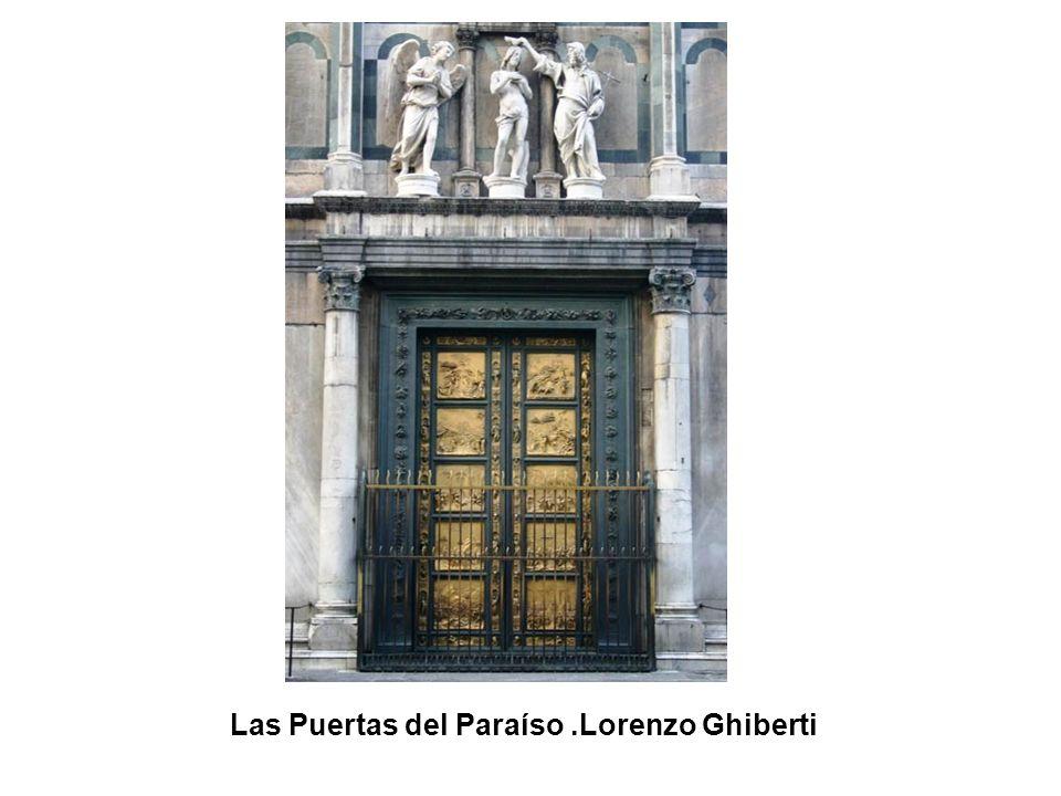 Las Puertas del Paraíso .Lorenzo Ghiberti