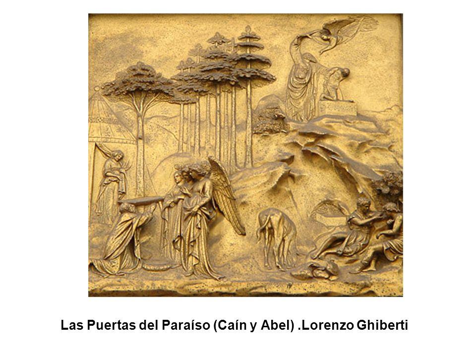 Las Puertas del Paraíso (Caín y Abel) .Lorenzo Ghiberti
