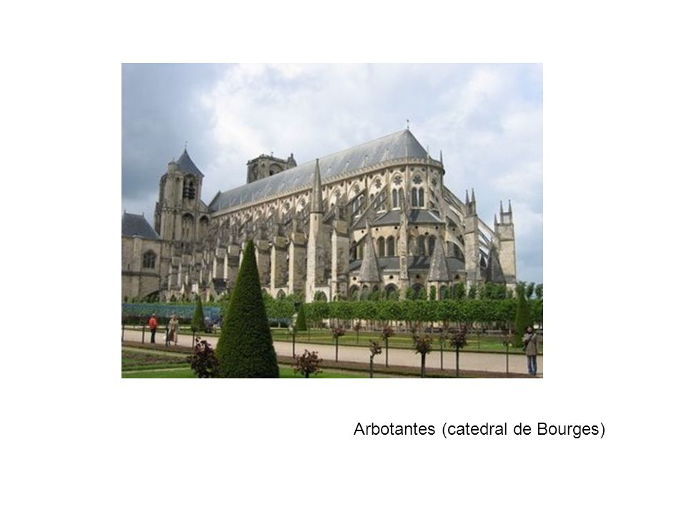 Arbotantes (catedral de Bourges)