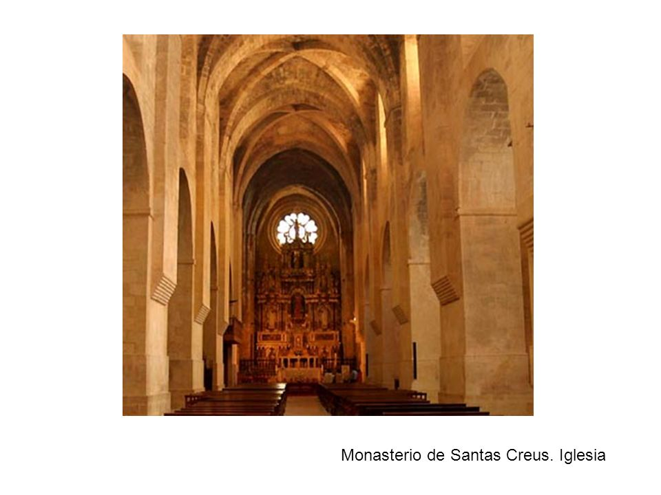 Monasterio de Santas Creus. Iglesia
