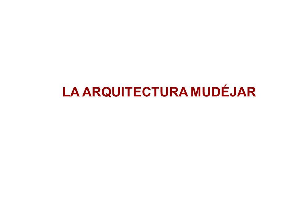 LA ARQUITECTURA MUDÉJAR