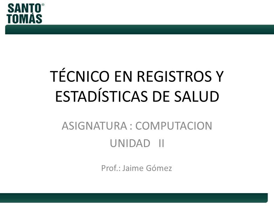 TÉCNICO EN REGISTROS Y ESTADÍSTICAS DE SALUD
