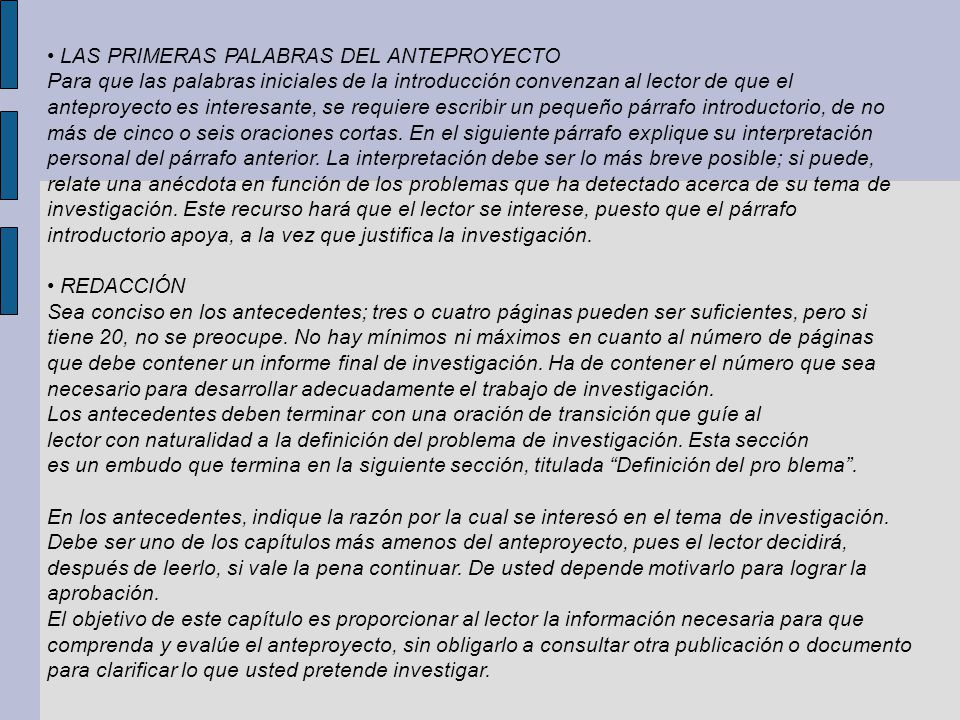 • LAS PRIMERAS PALABRAS DEL ANTEPROYECTO