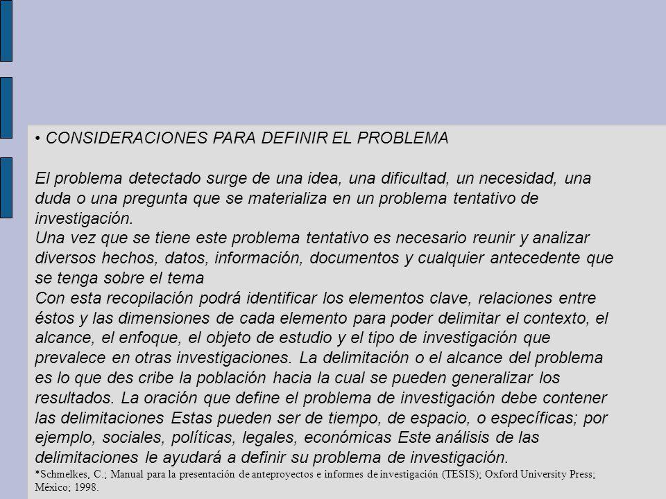 • CONSIDERACIONES PARA DEFINIR EL PROBLEMA