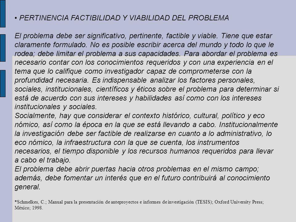 • PERTINENCIA FACTIBILIDAD Y VIABILIDAD DEL PROBLEMA