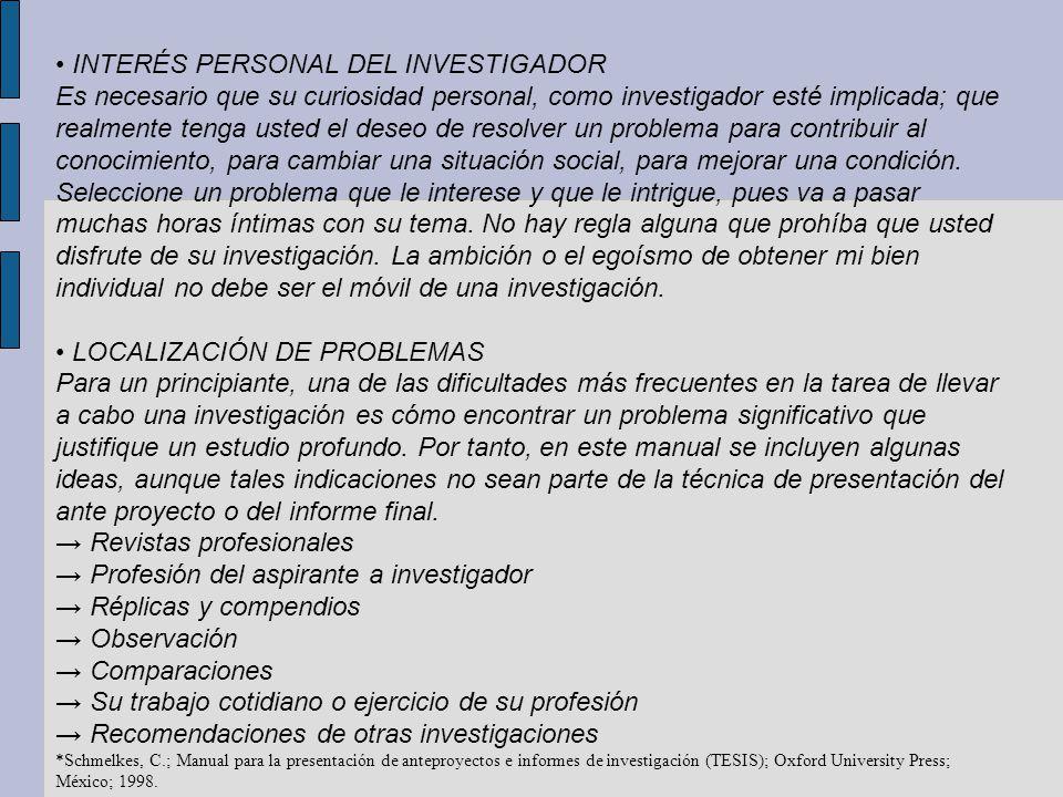 • INTERÉS PERSONAL DEL INVESTIGADOR