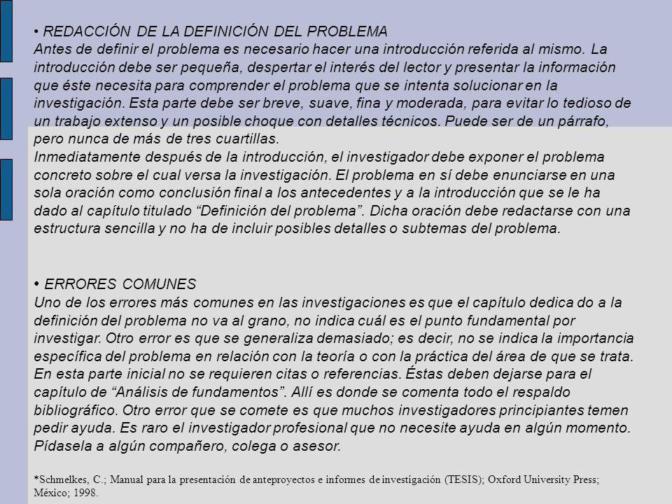 • ERRORES COMUNES • REDACCIÓN DE LA DEFINICIÓN DEL PROBLEMA